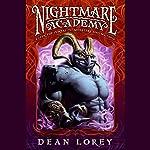 Nightmare Academy   Dean Lorey