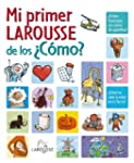 Mi Primer Larousse de los Cmo