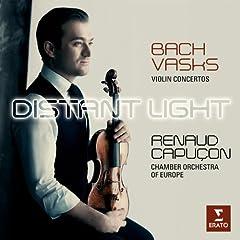 Distant Light - Renaud Capu�on plays Bach & Vasks