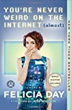 img - for You're Never Weird on the Internet (Almost): A Memoir book / textbook / text book