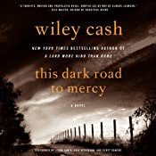 This Dark Road to Mercy: A Novel | [Wiley Cash]