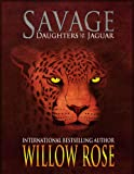 Savage (Daughters of the Jaguar)