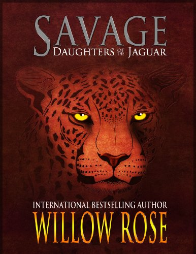 Savage (Daughters of the Jaguar Book 1)