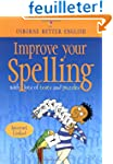 Improve Your Spelling: With Tests and...