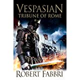 Vespasian: Tribune of Romeby Robert Fabbri