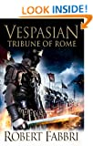 Vespasian: Tribune of Rome