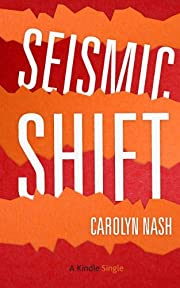 Seismic Shift (Kindle Single)