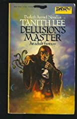 Delusion&#39;s Master