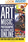 How to Market and Sell Your Art, Musi...
