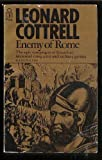 Enemy of Rome (0330130706) by Cottrell, Leonard