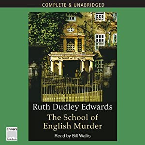 The School of English Murders | [Ruth Dudley Edwards]