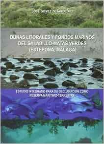 Dunas litorales y fondos marinos del Saladillo-Matas