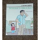 Where's Brooke? (Rookie Readers) ~ Ellen Javernick
