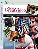 Shoot Great Video with your Canon DSLR Camera (DVD)