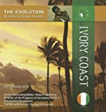 img - for Ivory Coast (Evolution of Africa's Major Nations) book / textbook / text book