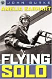 Sterling Point Books: Amelia Earhart: Flying Solo (Sterling Point Books)
