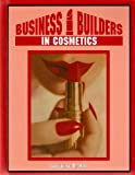 img - for By Jacqueline Grant Kent Business Builders in Cosmetics (Business Builders, 7) [Hardcover] book / textbook / text book