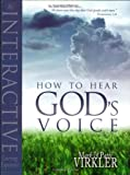 How to Hear God's Voice (076842318X) by Virkler, Mark