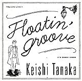 Floatin Groove