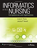 img - for Informatics and Nursing: Competencies and Applications book / textbook / text book
