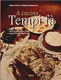 A cucina tempi fà : Recettes et savoir-faire traditionnels de Corse