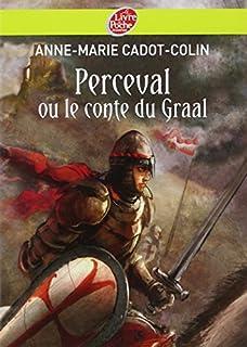 Perceval ou le conte du Graal, Cadot-Colin, Anne-Marie