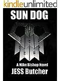 SUN DOG (a Mike Bishop Novel Book 3)