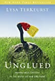 img - for Unglued: Making Wise Choices in the Midst of Raw Emotions book / textbook / text book