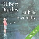 Et l'été reviendra | Gilbert Bordes