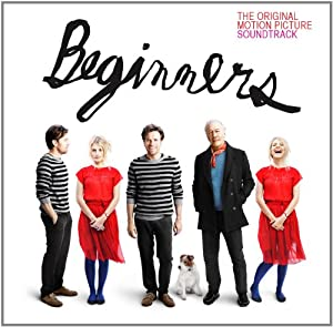 Beginners: The Original Motion Picture Soundtrack