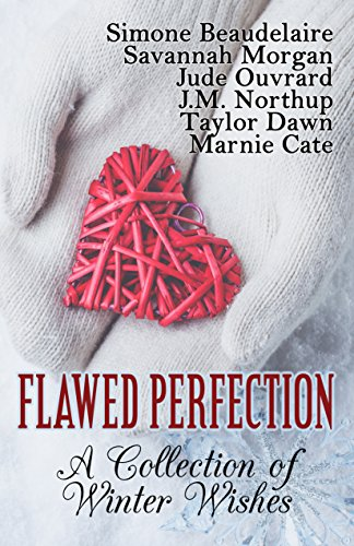 flawed-perfection-a-collection-of-winter-wishes-english-edition