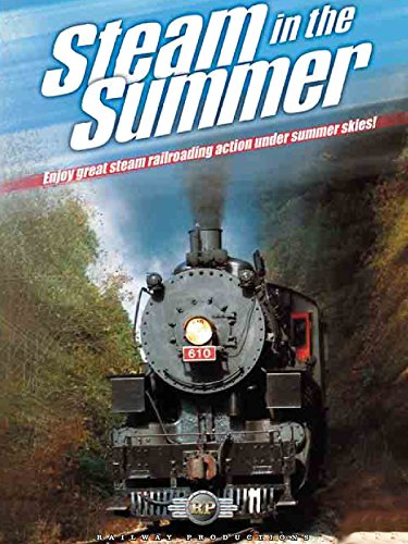 Steam in the Summer