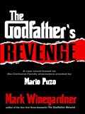 The Godfather's Revenge (The Godfather Returns Book 2)