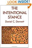 The Intentional Stance (Bradford Books)
