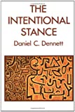The Intentional Stance (Bradford Books) (0262540533) by Daniel C. Dennett