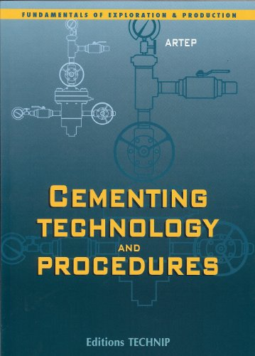 CEMENTING TECHNOLOGY (Fundamentals of Exploration and Production)