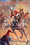 #5: An Era of Darkness: The British Empire in India