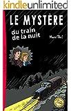 Le Myst�re du train de la nuit