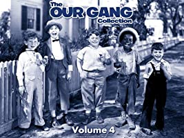 The Our Gang Collection: The Complete Fourth Volume