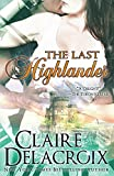 The Last Highlander (0987839950) by Delacroix, Claire