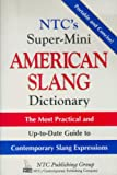 NTC's Super-Mini American Slang Dictionary (0844209171) by Spears, Richard A.