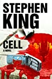 (THE CELL ) BY King, Stephen (Author) Hardcover Published on (01 , 2006)