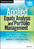 img - for Applied Equity Analysis and Portfolio Management + Online Video Course: Tools to Analyze and Manage Your Stock Portfolio book / textbook / text book