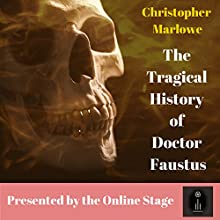 The Tragical History of Doctor Faustus Audiobook by Christopher Marlowe Narrated by  Full Cast
