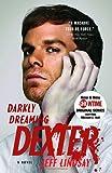 Darkly Dreaming Dexter: Dexter Morgan (1)