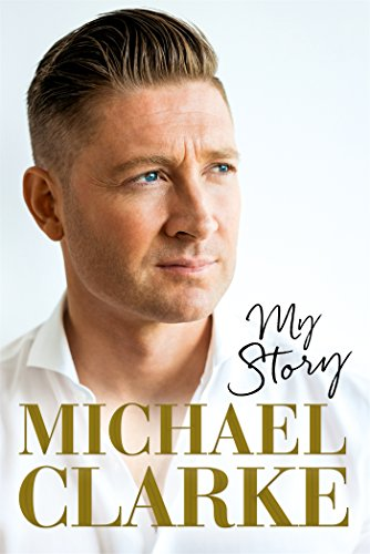 michael-clarke-my-story