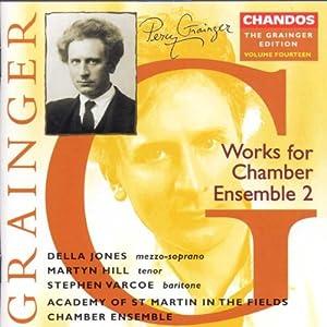 Grainger: Works for Chamber Ensemble 2 by Chandos