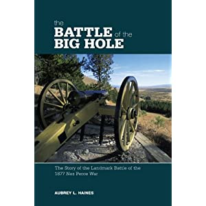 Amazon.com: The Battle of the Big Hole: The Story of the Landmark ...