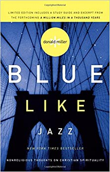 Donald Miller - Blue Like Jazz