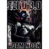 Zero 3.0 (Mech. Chronicles) ~ Adam Moon